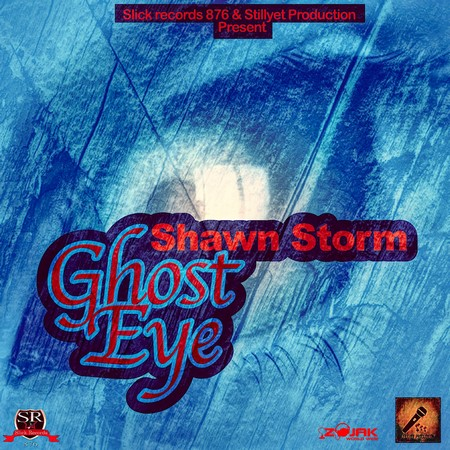 Shawn Storm - Ghost Eye - Slick Records