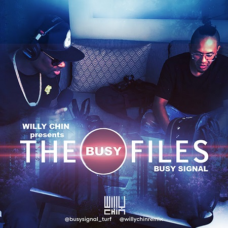 Willy Chin Presents The Busy Files Busy Signal Official Mixtape
