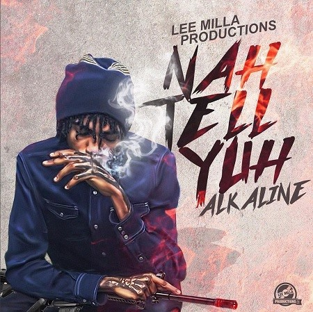 Alkaline - Nah Tell Yuh - Lee Milla Productions